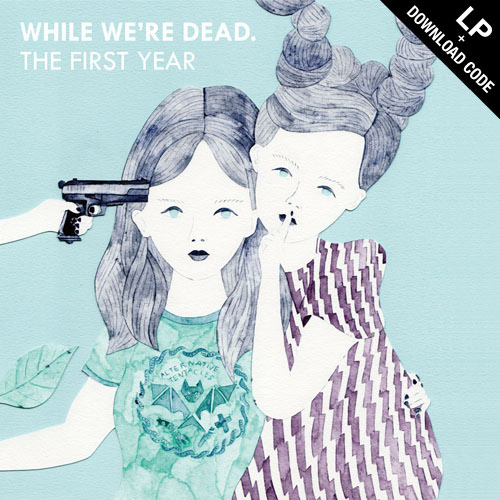 【数量限定LP盤】V.A. - While We're Dead.: The First Year