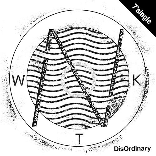 【7' single + DL CODE】NOT WONK - DisOrdinary