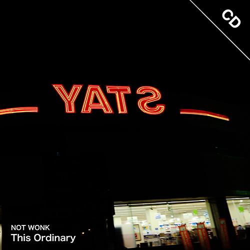 【CD】NOT WONK - This Ordinary