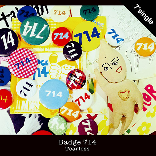 【7' single + DL CODE】Badge714 - Tearless