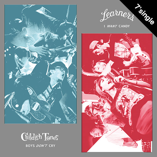 【7' single + DL CODE】 Learners x Childish Tones スプリット7インチ
