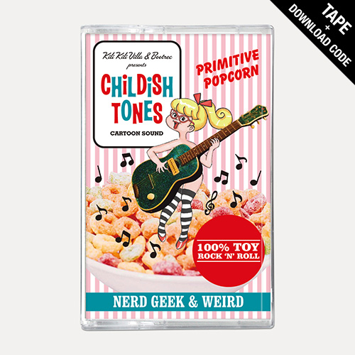 【TAPE】 CHILDISH TONES - NERD GEEK & WEIRD