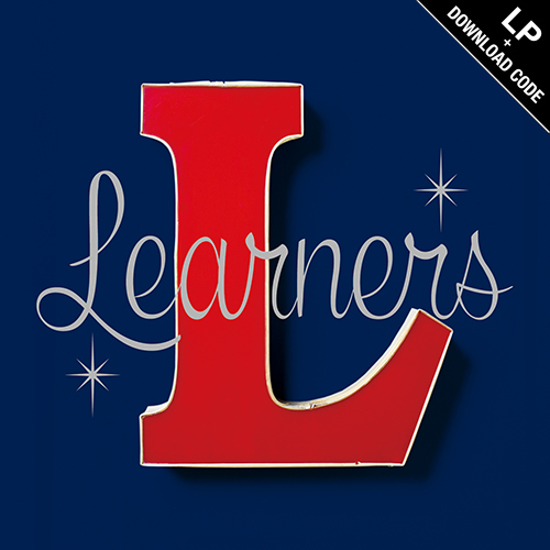【LP+DL CODE】Learners - Learners (re-press)