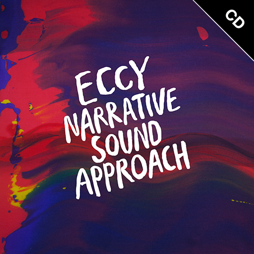 【CD】Eccy - Narrative Sound Approach