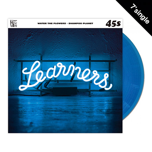 【7' single + DL CODE】 Learners - Water The Flowers・Shampoo Planet