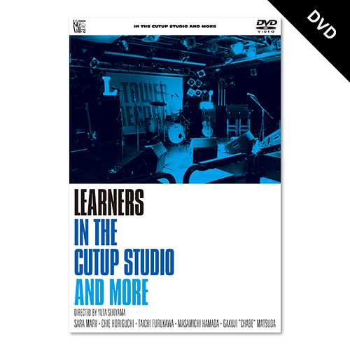 【DVD】 LEARNERS - IN THE CUTUP STUDIO AND MORE