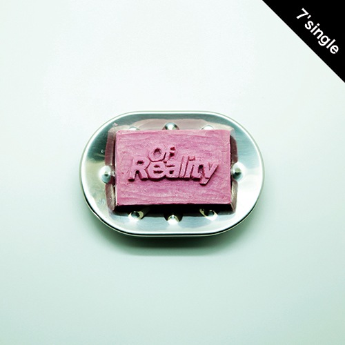 【7' single + DL CODE】 NOT WONK - Of Reality / Landfall